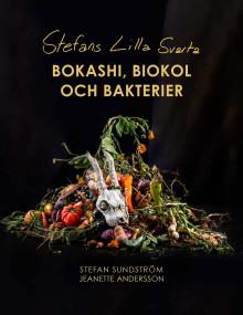 Idag släpps den första boken på svenska om Bokashi av Stefan Sundström