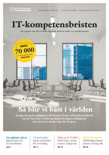 IT-kompetensbristen - en rapport om den svenska digitala sektorns behov av spetskompetens
