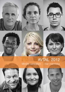 Avtal 2012 Mindre centralism - mer människa
