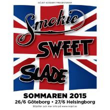Sweet, Slade och Smokie är tillbaka sommaren 2015!
