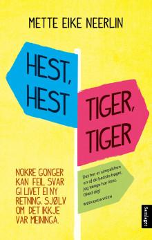 """""""Hest hest, tiger, tiger"""" no i norsk omsetjing!"""