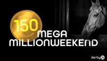 Mega millionweekend på Derby25 - 150 mio. på højkant