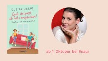 Elena Uhlig über Nestbau und Möbelkäufe mit Mann und Mäusen