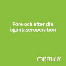 Memira - Viktigt att tänka på före och efter din ögonlaserbehandling
