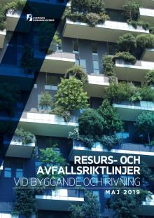 Resurs- och avfallsriktlinjer vid byggande och rivning