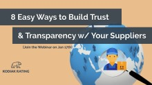 8 Easy Ways to Build Trust and Transparency with Your Suppliers! [Webinar]