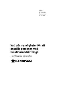 Vad gör myndigheter för att anställa personer med funktionsnedsättning? Utkomstår: 2011. Pdf-format.