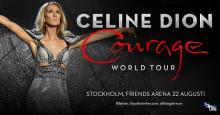 """Celine Dion till Sverige med """"Courage World Tour"""" – spelar på Friends Arena den 22 augusti!"""