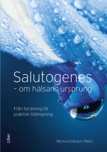 Salutogenes - Om hälsans ursprung