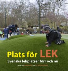 Ny bok: Plats för lek – svenska lekplatser förr och nu
