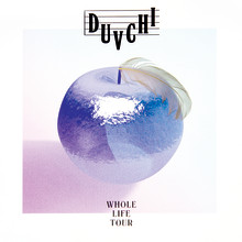 "Duvchi släpper ""Whole Life Tour"""