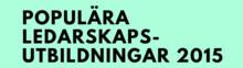Sveriges populäraste ledarskapsutbildningar 2015