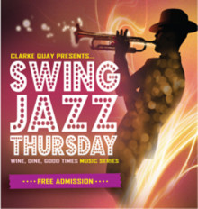 SWING JAZZ THURSDAY - Swing your way to Clarke Quay for more Jazzy Good Times!