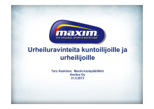 Maxim-urheiluravinteita kuntoilijoille ja urheilijoille_Taru Keskinen