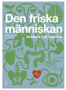 Den friska människan - Anatomi och fysiologi