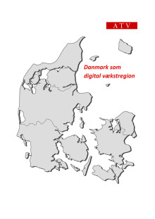 Danmark som digital vækstregion