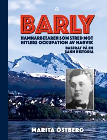 Barly slogs mot nazisterna i Norge