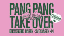 PANG PANG TAKE-OVER