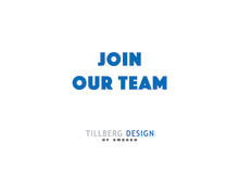 TILLBERG DESIGN of SWEDEN IS LOOKING FOR NEW TALENT!
