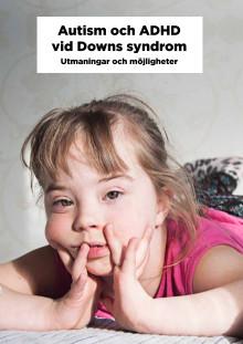 Autism och ADHD vid Downs syndrom