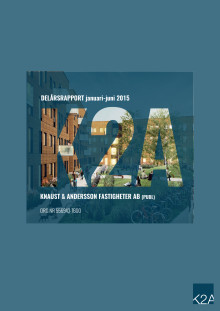 K2A Delårsrapport Q2 2015