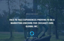 Face to face experiences proving to be a marketing unicorn for Chicago's NRG Global Inc.