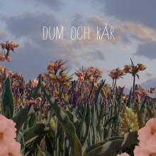 """GAMMAL släpper singeln """"Dum och kär"""""""