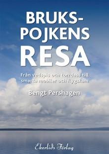 Ny bok: Brukspojkens resa - från vedspis och torrdass till smarta mobiler och flygskam