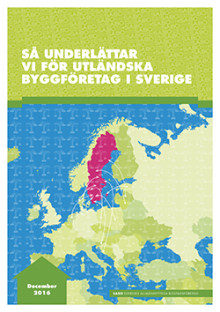 Så underlättar vi för utländska byggbolag i Sverige