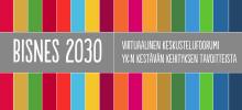 BISNES 2030 -virtuaalifoorumi käynnistyy - teemana YK:n kestävän kehityksen tavoitteet