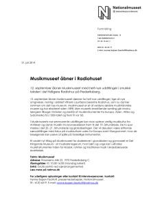 Musikmuseet - Pressemateriale om Musikmuseets nye udstillinger i det tidligere Radiohus 2014