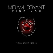 "Miriam Bryant släpper egen version av Zedd-samarbetet ""Find You"""