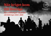 Pressinbjudan: KB uppmärksammar första världskriget i ny utställning