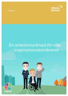En arbetsmarknad för alla - inspirationskonferens