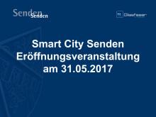 Smart City Senden - Präsentation des Bürgermeisters Sebastian Täger zum Projektstart am 31. Mai 2017