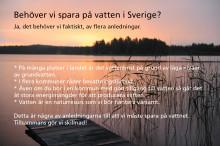 Behöver vi spara på vattnet i Sverige?