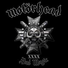 Motörhead To Release Their 22nd Studio album BAD MAGIC on August 28th 2015 UDR Music/Motörhead Records