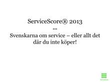 Resultat och utfall ServiceScore® 2013