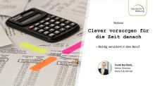 Clever vorsorgen für die Zeit danach – Richtig versichert in den Beruf