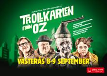 Glada Hudik-teaterns Trollkarlen från Oz till Västerås