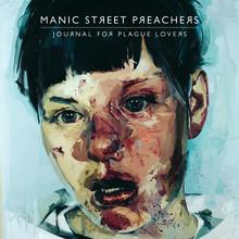 """Manic Street Preachers släpper nya albumet """"Journal For Plague Lovers"""""""