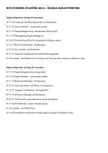 Hållpunkter Kulturens julstök 2014