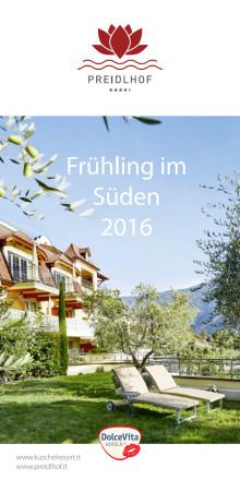 DolceVita Hotel und Kuschelresort Preidlhof 2016