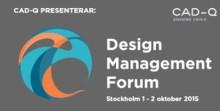 Många inspirerande talare klara till Cad-Qs populära evenemang Design Management Forum (tidigare Cad-Q Dagarna).