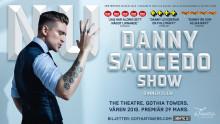 Danny Saucedos hyllade show NU till Göteborg