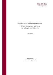Slututvärdering av Företagsakademin 3.0 CSR och företagande – att förena samhällsnytta med affärsnytta