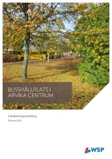 Lokaliseringsutredning busshållsplats Arvika