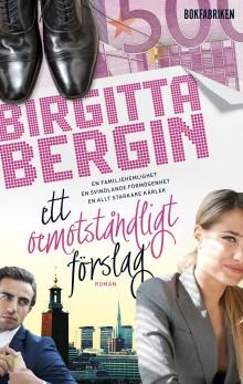 Birgitta Bergin om boken Ett oemotståndligt förslag - från start till mål