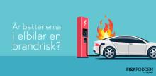 Är batterierna i elbilar en brandrisk?