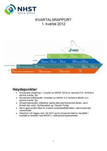 Kvartalsrapport Q1, 2012 - NHST Media Group